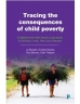 Tracing the consequences of child poverty cover