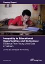 Inequality in Educational Opportunities and Outcomes: Evidence From Young Lives Data in Vietnam