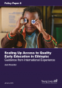 Scaling Up Access to Quality Early Education in Ethiopia
