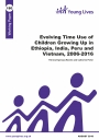 Evolving time use of children growing up in Ethiopia, India, Peru and Vietnam cover