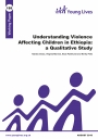 Understanding violence affecting children in Ethiopia cover