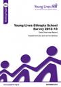 Young Lives Ethiopia School Survey 2012-13